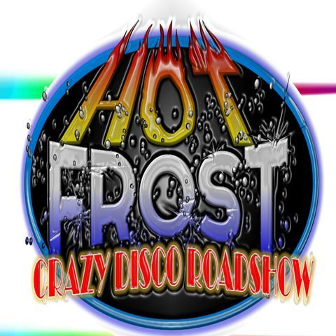 Hot Frost Crazy Disco Roadshow Club DJ