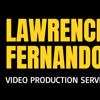 Lawrence Fernando Video Production Videographer