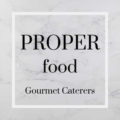 Proper Food Gourmet Caterers Private Chef
