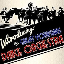 The Great Yorkshire Dance Orchestra Swing Band