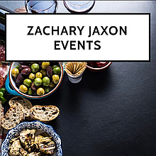 Zachary Jaxon Events Dinner Party Catering
