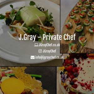 J.Gray - Private Chef Private Party Catering