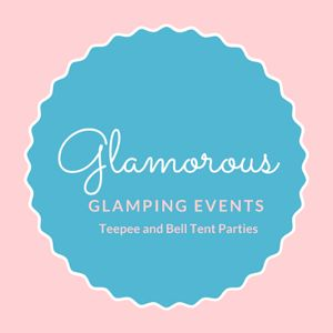 Glamorous Glamping Events-Ultimate  Sleepover Parties Children Entertainment