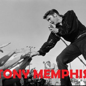 TONY MEMPHIS - A TRIBUTE TO THE MUSIC OF ELVIS PRESLEY Elvis Tribute Band