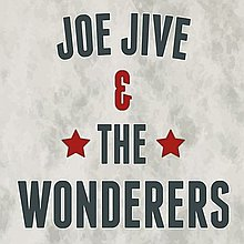 Joe Jive and The Wonderers Vintage Band