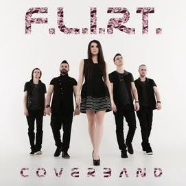 F.L.I.R.T. Cover Band - Live music band , Europe, Tribute Band , Europe, World Music Band , Europe,  Function & Wedding Band, Europe Disco Band, Europe Rock Band, Europe Pop Party Band, Europe Electronic Dance Music Band, Europe