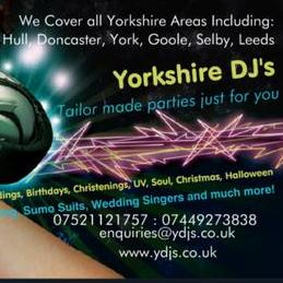 Yorkshire DJs - DJ , Goole, Event Equipment , Goole,  Projector and Screen, Goole Foam Machine, Goole Snow Machine, Goole Bubble Machine, Goole Smoke Machine, Goole Wedding DJ, Goole Karaoke, Goole Karaoke DJ, Goole Mobile Disco, Goole PA, Goole Music Equipment, Goole Lighting Equipment, Goole Laser Show, Goole Strobe Lighting, Goole Party DJ, Goole Club DJ, Goole