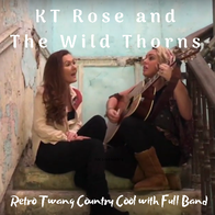 KT Rose And The Wild Thorns Country Band