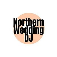 Northern Wedding DJ Wedding DJ