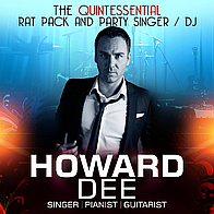 Howard Dee (Rat Pack/Swing/Acoustic/Pop/Party AND DJ!) Singing Pianist
