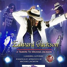 Edward Is Michael Jackson Michael Jackson Tribute