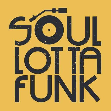 Soul Lotta Funk Pop Party Band