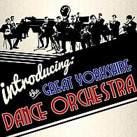 The Great Yorkshire Dance Orchestra Wedding Music Band