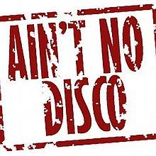 Ain`t No Disco Rock Band