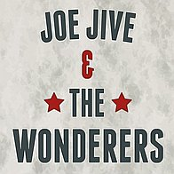 Joe Jive and The Wonderers Rock And Roll Band