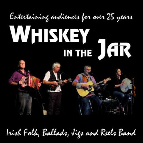 Whiskey in the Jar - Live music band , Derbyshire, World Music Band , Derbyshire,  Irish band, Derbyshire