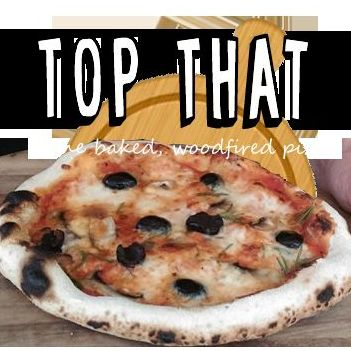 Top That - Wood Fired Pizza - Catering , Preston,  Pizza Van, Preston