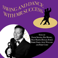 Mr Success Rat Pack & Swing Singer